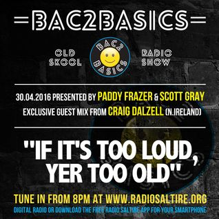 Bac2Basics with Paddy Frazer, Scott Gray & Craig Dalzell 30.04.2016
