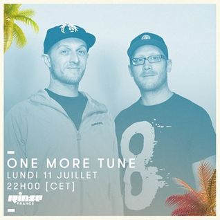 One More Tune #47 - RINSE FR - (11.07.16)