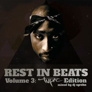 DJ Syrehn / Rest In Beats Vol. 3: 2Pac Edition