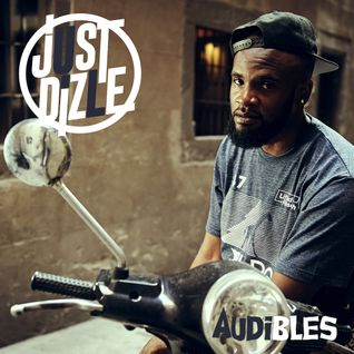 @JustDizle - Audibles