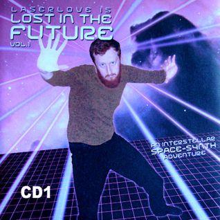 """Dj Laserlove """"Lost In The Future"""" CD1"""