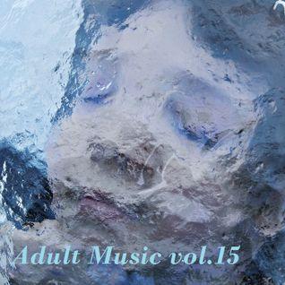 Adult Music vol 15