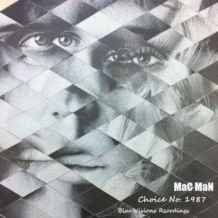 Mac Man - Choice No. 1987 (Original Mix)