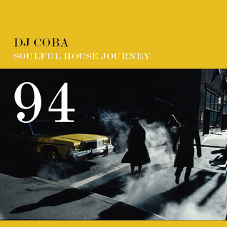 Soulful House Journey 94