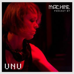 MACHINE 07 ::: DJ UNU