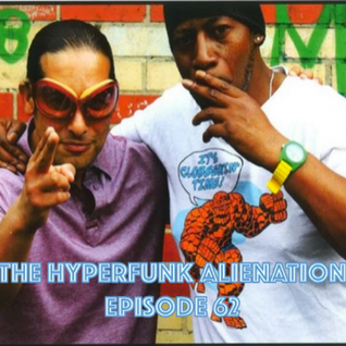 The Hyperfunk Alienation - Episode 62