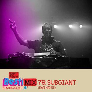 Bestimix 78: Subgiant (Dan Hayes)