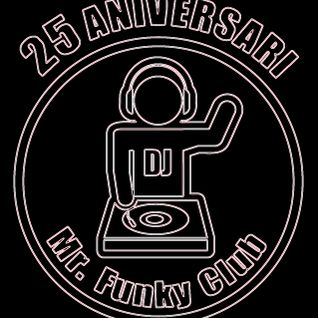 MR FUNKY CLUB -25 YEARS MR FUNKY CLUB Isidre Pérez from Barcelona CHECk t OUT 5 TNX !!! TOPCLASKS 4U