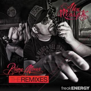 Alex M.O.R.P.H. - Prime Mover (The Remixes)