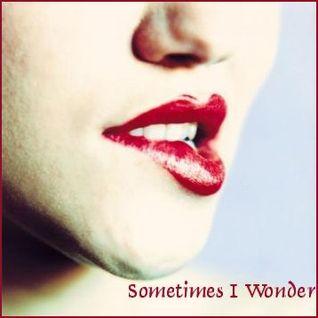 Sometimes I Wonder - Jazzy Downtempo