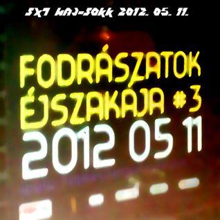 SX7 - HajSokk 2012.05.11. Part 1 (Techno House Progressive Psy)