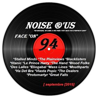 "Noise r'us # 94 face ""on"" (Septembre 2015)"