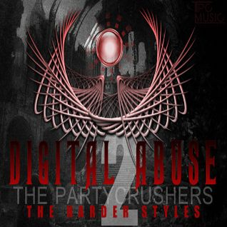 The Partycrushers - Digital Abuse Vol.2
