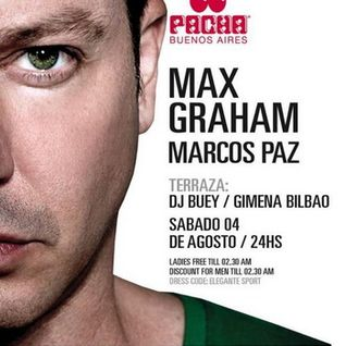 Max Graham - Live @ Pacha (Buenos Aires, Argentina) - 04.08.2012