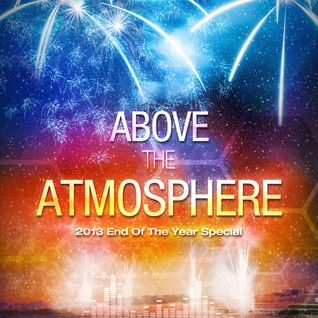 Above The Atmosphere End Of The Year Mix 2013