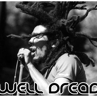Well Dread Vol. 3