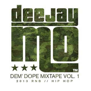 Dem' Dope MIXTAPE vol.1 ''2013'' RnB Hip-Hop mixed by: dj.Mo™