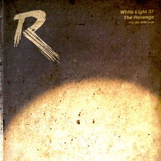 White Light 37 - The Revenge