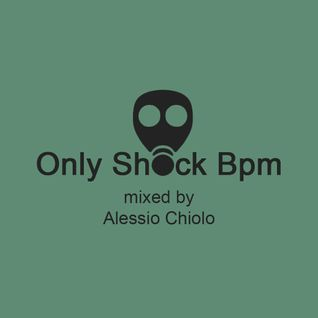 Only Shock Bpm - Episode #016