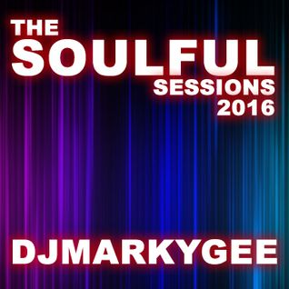 The Soulful Sessions - DJMarkyGee