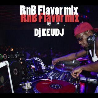 RnB Flavor Mix - Dj Keudj
