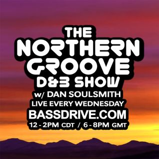 Northern Groove Show [2016.07.20] Dan Soulsmith on BassDrive
