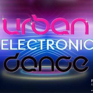 Urban Electronic Dance. Programa del viernes 5/6 en RadioiRedHD #SET #EnVivo de DJ OB1