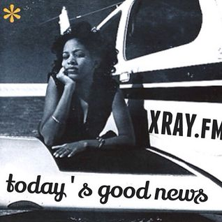 Today's Good News Radio episode #003