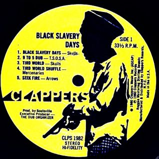Black Slavery Days: The Sound of St. Ann's (Clappers) 1975 (high quality digitized vinyl)