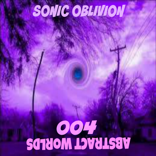 Sonic Oblivion - Abstract Worlds 004