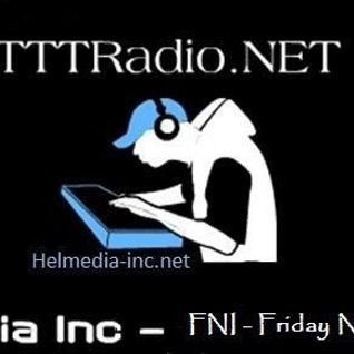 Helmedia Inc - Friday Night Indulgence #LBF -TTTRADiO.NET (May 13 2016)