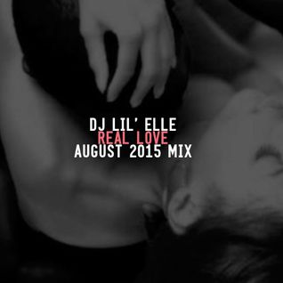 'Real Love' August 2015 Mix