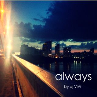 Always by Dj ViVi