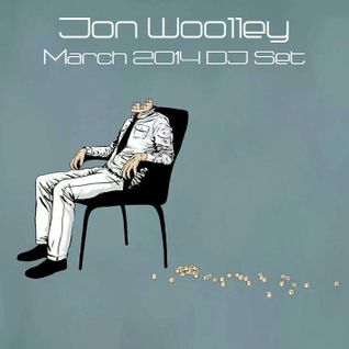 Jon Woolley March 14 Mix