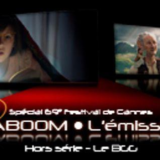 Spécial 69e Festival de Cannes - Hors série : Le BGG
