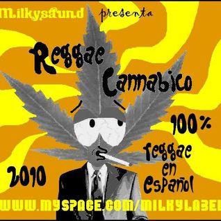 MILKYSAUND - REGGAE CANNABICO MIXTAPE