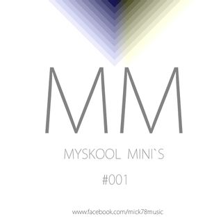 Myskool Mini´s #001