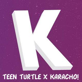 Teen Turtle x Karacho!