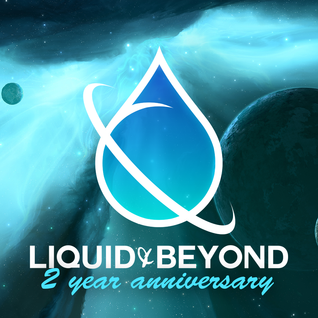 Liquid & Beyond #24 with Kasger (2 Year Anniversary)