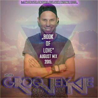 Dj Groovelyne - Book of love (August mix) 2015