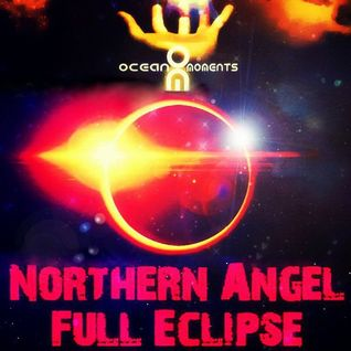 Northern Angel - Full Eclipse #055 (incl. Ocean Moments Guest Mix)
