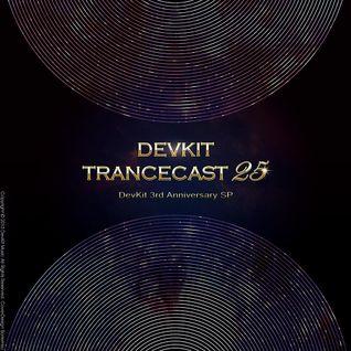 DevKit TranceCast 025 - DevKit 3rd Anniversary SP