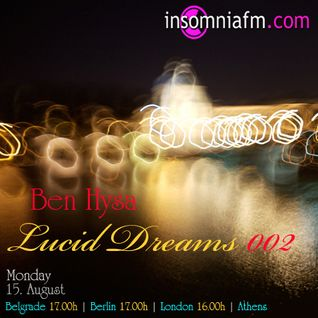 Lucid Dreams 002 [August 2011] on InsomniaFM