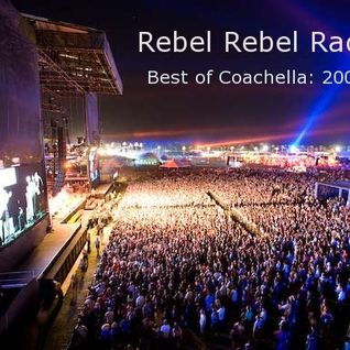 Rebel Rebel Radio 2: Best of Coachella 2009