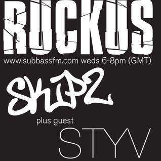 Ruckus SubbassFM Mix 001 Skipz & Styv 18/09/13