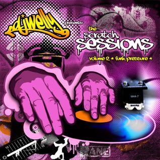 The Scratch Sessions Vol 2 (Funk Pressure)