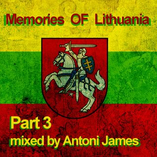 MEMORIES OF LITHUANIA PT3