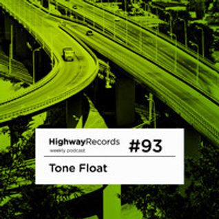 Tone Float - Highway Podcast #93