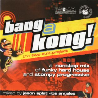 J.Splat - Bang A Kong 1999