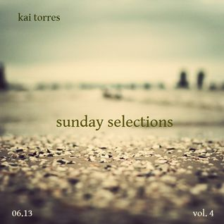 Kai Torres - Sunday Selections Vol. 4  6.13